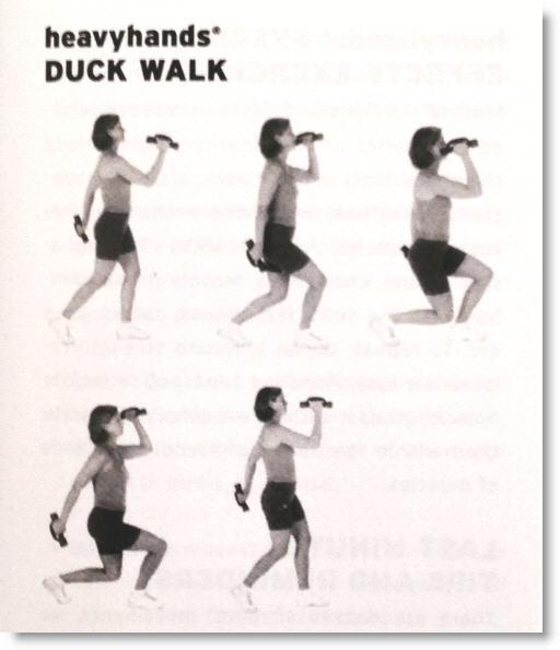 HeavyHands DuckWalk